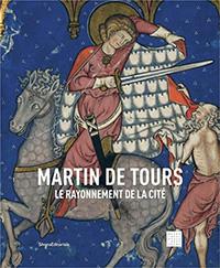 Martin de Tours, le rayonnement de la cité